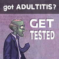 got-adultitis-get-tested