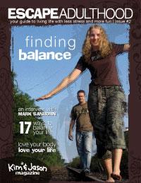 Kim & Jason Magazine #2: Finding Balance