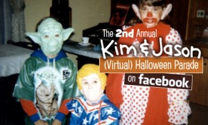 Join the 2nd Annual Kim & Jason Virtual Halloween Parade!