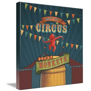 not-my-circus-canvas