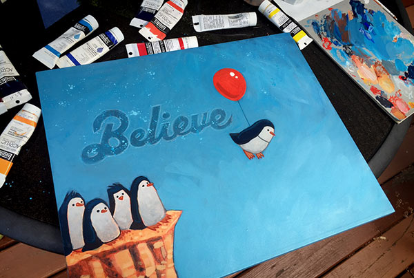 "Shot of a nearly completed painting I started on the official launch day of ""Penguins Can't Fly."""