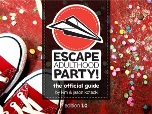 How to Host Your Very Own Escape Adulthood Party