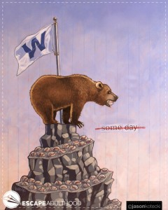 Someday (Cubs Win!)