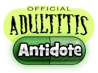 Adultitis Antidote