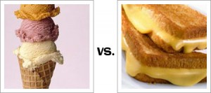 Ice Cream Cones vs. Grilled Cheese