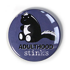 Adulthood-Stinks-Button