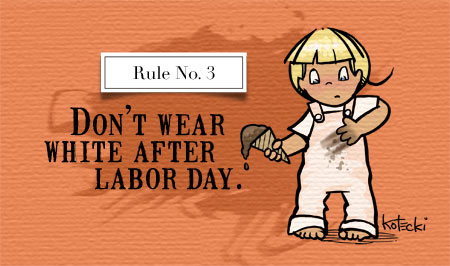 Thou Shalt Not Wear White After Labor Day