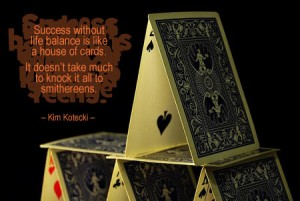 5 Simple Warning Signs That Your Life is a House of Cards