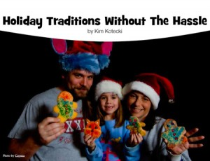 Holiday Traditions Without The Hassle