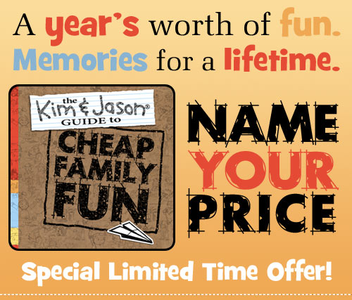 Cheap Family Fun Name Your Price Offer