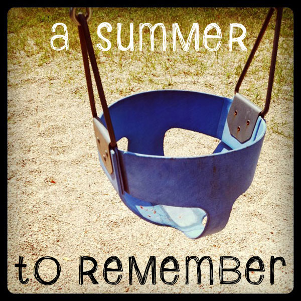 Remembered Summers: How To Make Your Summer Memorable