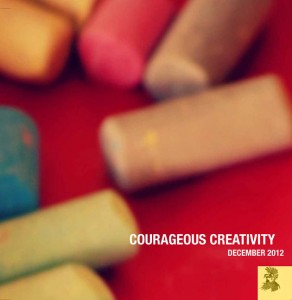 Cure Your Adultitis with a Free Issue of Courageous Creativity!