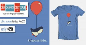 Once Chance Only Sale: Penguin Possible T-Shirt
