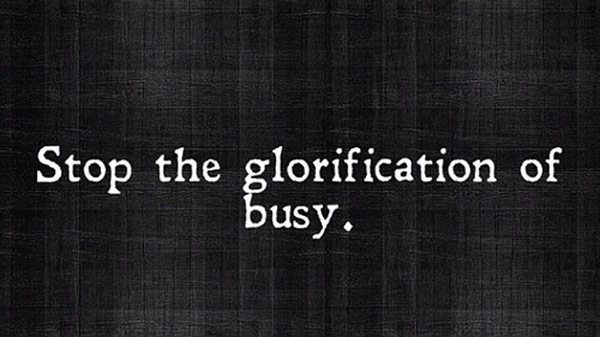 glorification-of-busy