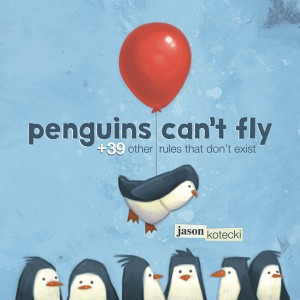 A Sneak Peek at Penguins Can't Fly