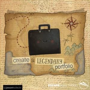 Create a Legendary Portfolio