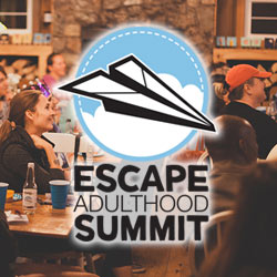 2018 Escape Adulthood Summit