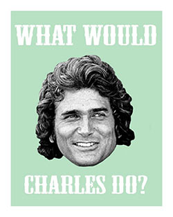 what-would-charles-do