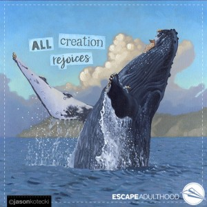 All Creation Rejoices
